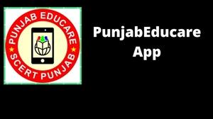 Punjab Educare App : ਸਮੇਂ ਦਾ ਹਾਣੀ ਪੰਜਾਬ ਐਜੂਕੇਅਰ ਐਪ
